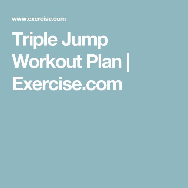 Triple Jump Workout Plan | Exercise.com
