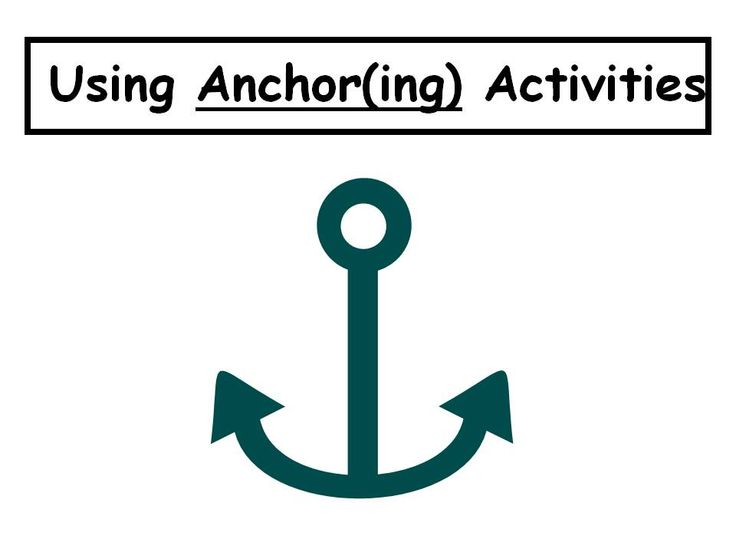 2differentiate / Anchor Activities - great visuals relating to anchor activities