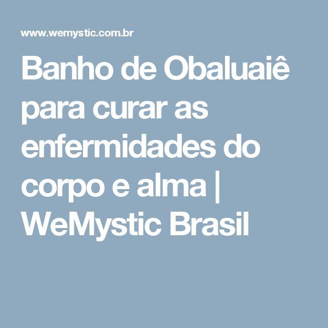 Banho de Obaluaiê para curar as enfermidades do corpo e alma | WeMystic Brasil