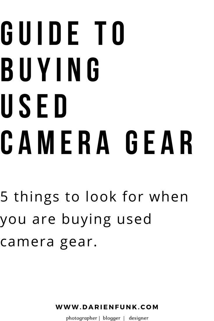 Guide To: Buying Used Camera Gear