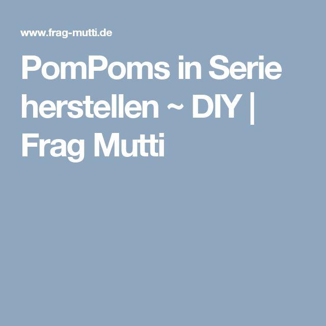 PomPoms in Serie herstellen ~ DIY   Frag Mutti