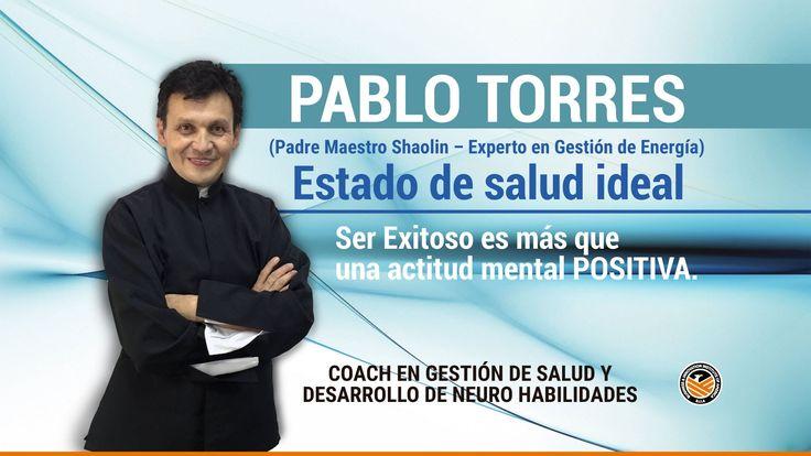 Ser exitoso es más que una actitud mental POSITIVA con el Monje Shaolin Pablo Torres en BiiA Lab.