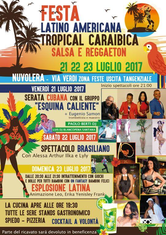 Festa Latino Americana Tropical Caraibica a Nuvolera  http://www.panesalamina.com/2017/57051-festa-latino-americana-tropical-caraibica-a-nuvolera.html