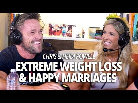 How To Be On Extreme Weight Loss : The Secret to Extreme Weight Loss and Happy Marriages with Chris and Heidi Powell (Lewis Howes)
