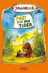 Spectacular Janosch Post f r den Tiger