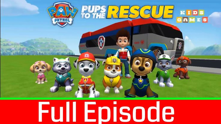 Nickelodeon Games to play online 2017 ♫Paw Patrol Pups to the Rescue   Full Episode♫ Kids Games