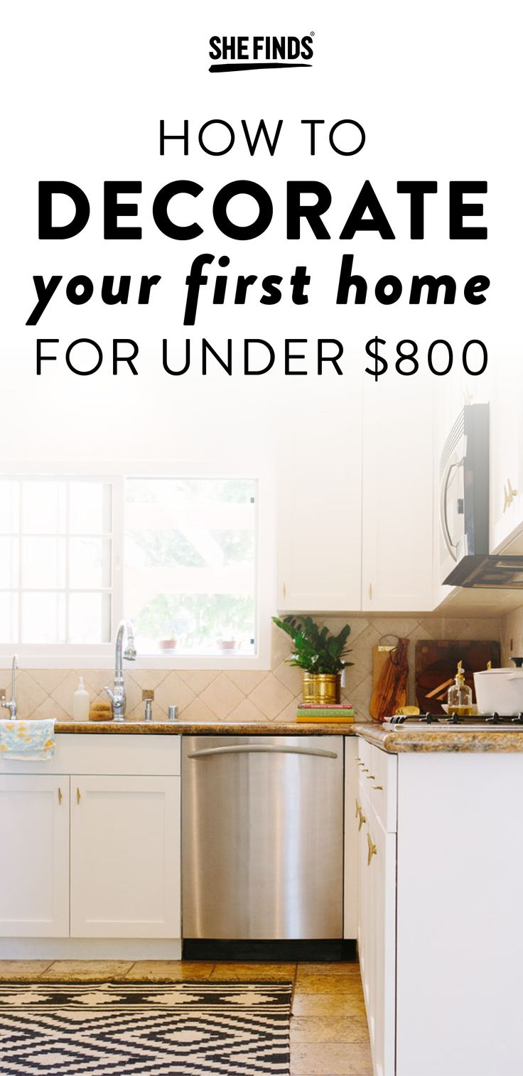 How To Decorate Your First Home For Under $800