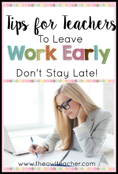 Teachers are overworked and stressed. This blog post provides ideas how how teachers can save time in the classroom and leave work early without sacrificing any of their lesson planning or teaching practices.