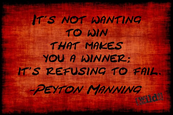 Peyton Manning quotes                                                                                                                                                     More