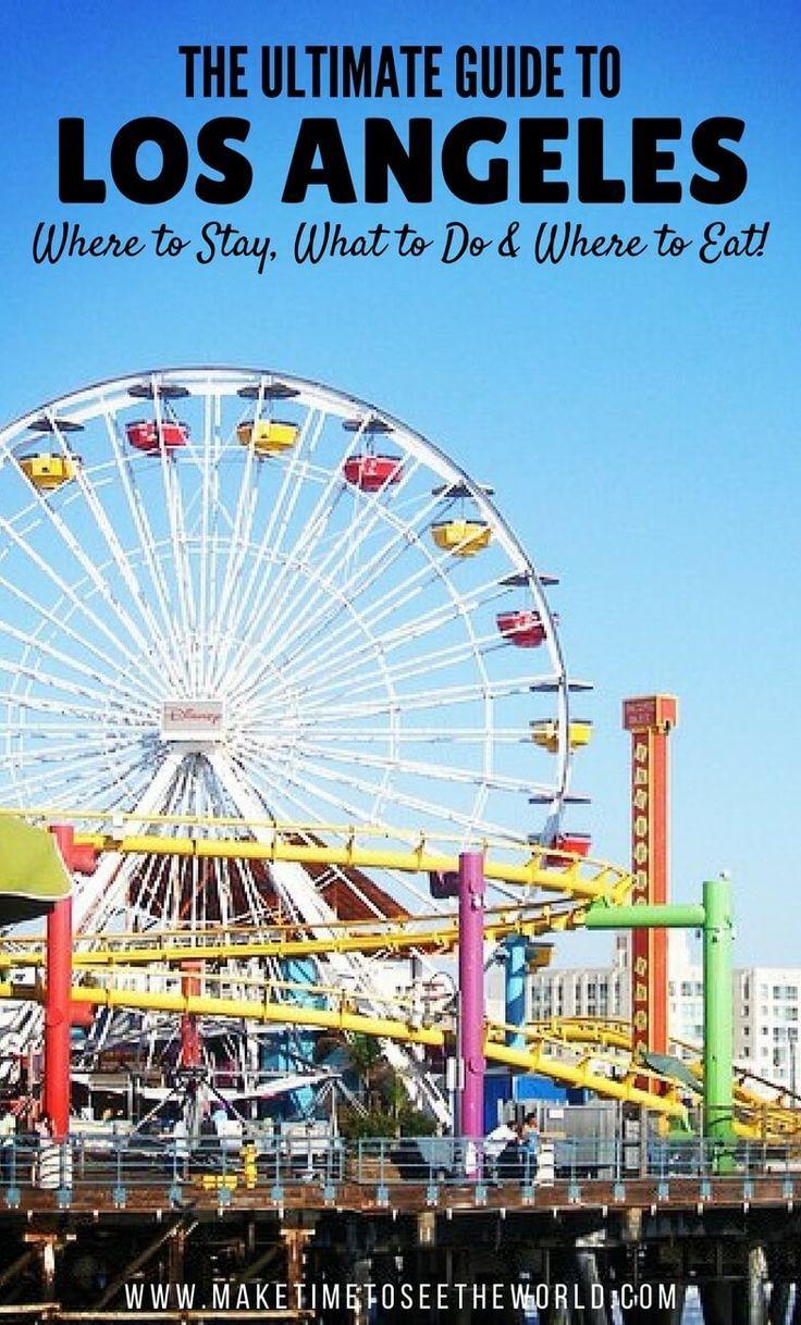 Best 25 los angeles vacation ideas on pinterest for Best vacation spots in los angeles