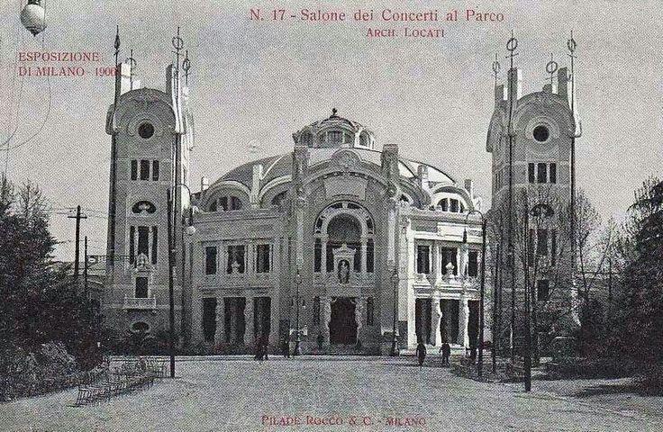 Concert hall - Milano, Sempione Park - 1906