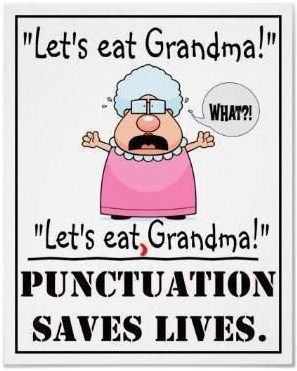 Learn to punctuate; save a life.
