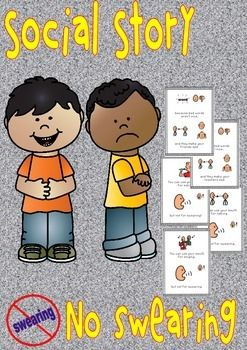 Autism/kindergarten Social Story and Social story strip - No Swearing!Both are a…