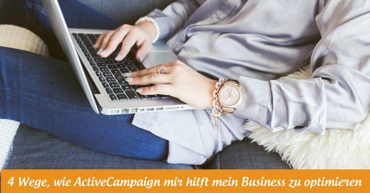 4 Wege, wie ActiveCampaign mir hilft mein Business zu optimieren - Katharina Lewald - http://katharina-lewald.de/activecampaign/