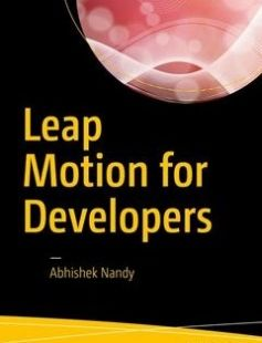 Leap Motion for Developers 1st ed. Edition free download by Abhishek Nandy ISBN: 9781484225493 with BooksBob. Fast and free eBooks download.  The post Leap Motion for Developers 1st ed. Edition Free Download appeared first on Booksbob.com.