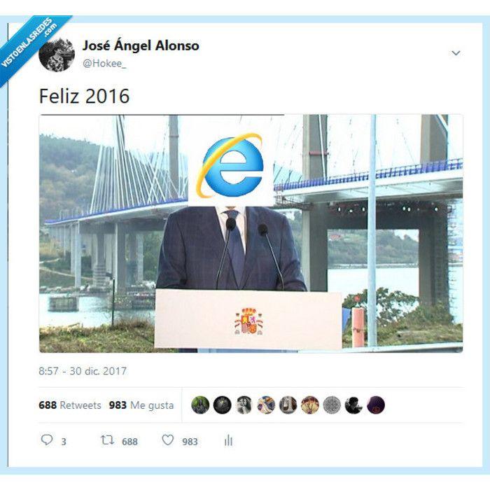 "Gefällt 21.6 Tsd. Mal, 103 Kommentare - @vistoenlasredes auf Instagram: ""Feliz 2016 ""según Rajoy"", por Hokee_ en Twitter #España #Feliz2016 #InternetExplorer #Rajoy…"""