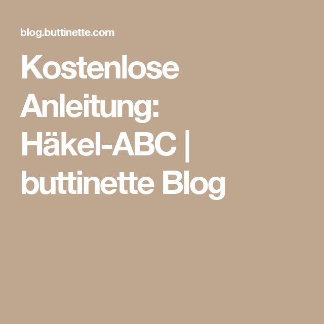 Kostenlose Anleitung: Häkel-ABC   buttinette Blog