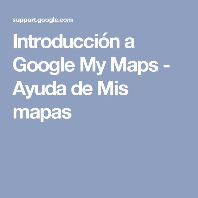 Introducción a Google My Maps - Ayuda de Mis mapas