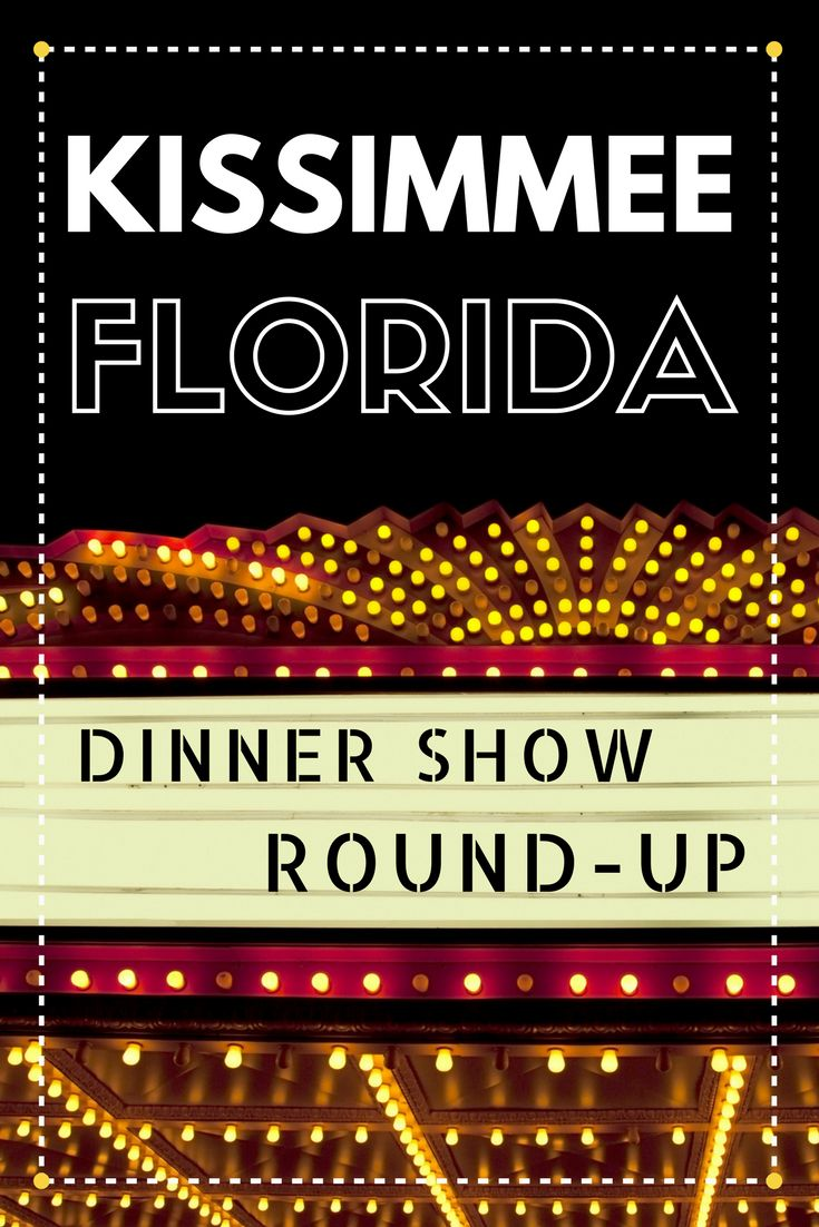 Top Dinner Shows in Kissimmee, Florida! Dinner Show Round-Up