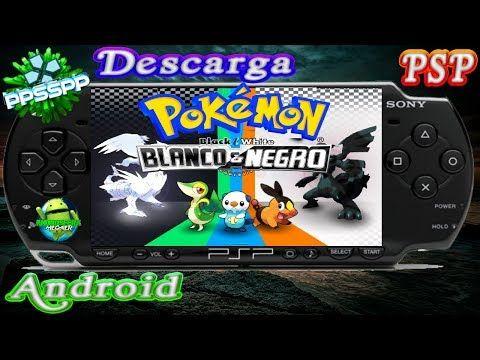 PPSSPP Descarga el super juego Pokemon Black and White Español para PSP y Android 2017 - YouTube