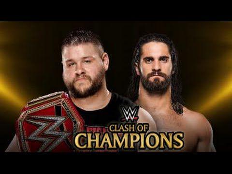 WWE CLASH OF CHAMPIONS 2016 WWE UNIVERSAL CHAMPIONSHIP Kevin Owens vs. Seth Rollins