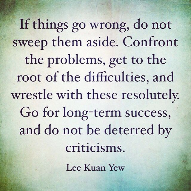 Quotes From Mr Lee Kuan Yew