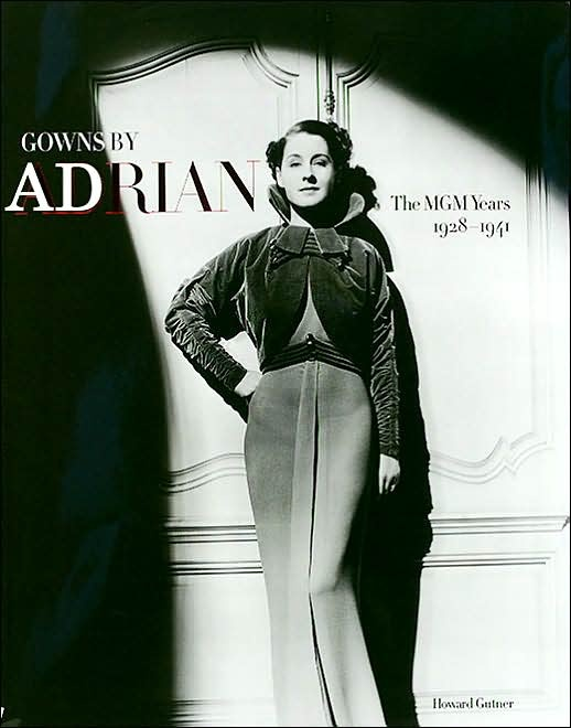 Gowns by Adrian by Howard Gutner