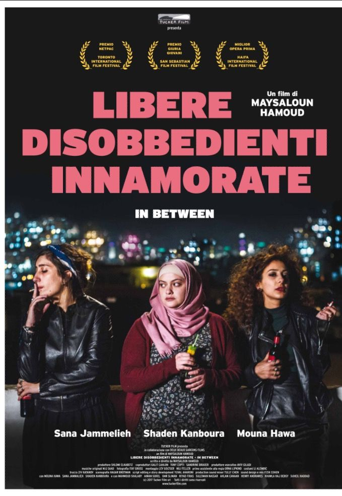 Libere disobbedienti innamorate - In Between Un film di Maysaloun Hamoud.
