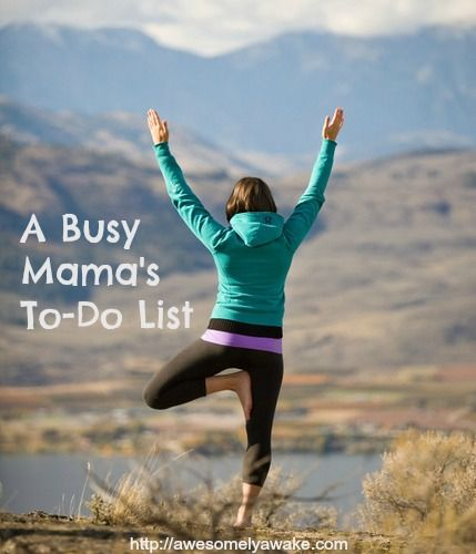 A Busy Mama's To-Do List -- Self-Care Tips.