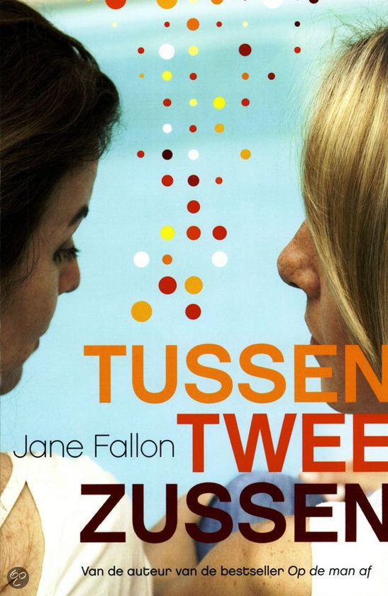 Jane Fallon - Tussen twee zussen