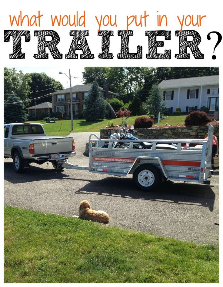 What would you put in your trailer? Make #moving easier with these trailers. | Trailers & Hitches
