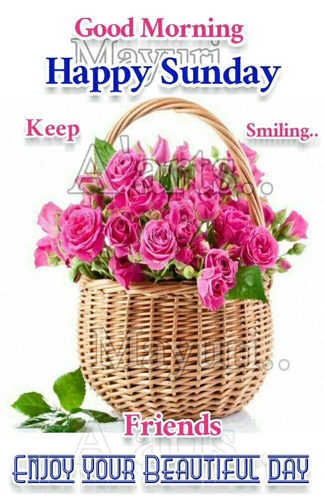 Pin By Raghu Mayuri On My Own Create Happy Sunday Happy Sunday