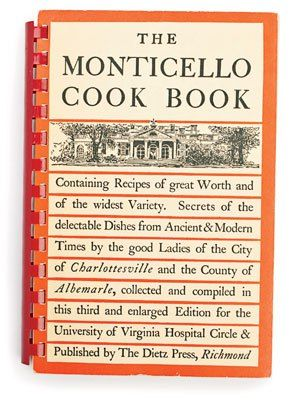The Monticello Cook Book | Historic family recipes for the patriot cook | SouthernLiving.com