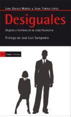 Desiguales: mujeres y hombres en la crisis financiera
