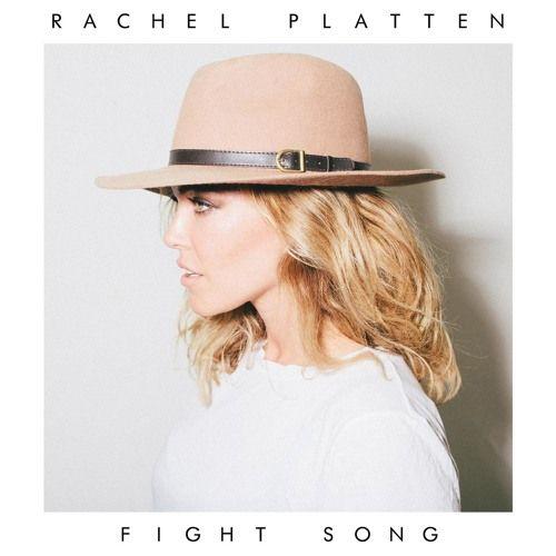 Fight Song by rachelplatten | Rachel Platten | Free Listening on SoundCloud