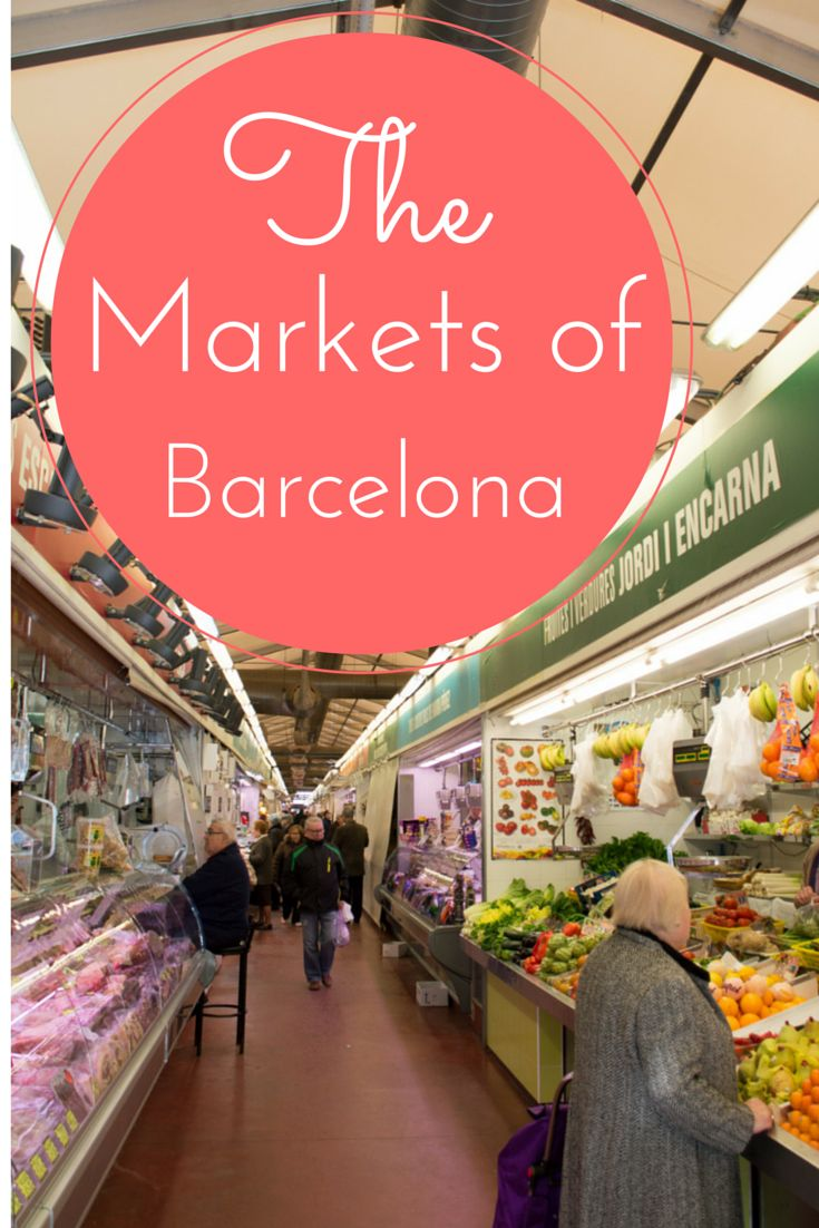 Barcelona market alternatives to the crowded La Boqueria!