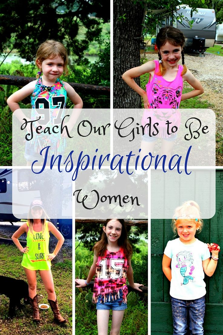 I thought it might be helpful to create a post on ways we could Teach Our Girls to Be Inspirational Women, so they can inspire others as adults.