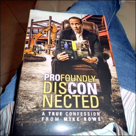 Profoundly Disconnected by Mike Rowe - book review | Me ...