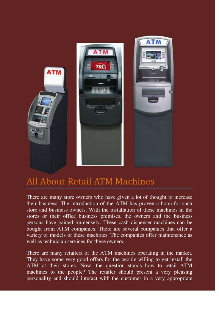 all-about-retail-atm-machines by Adam Smith via Slideshare