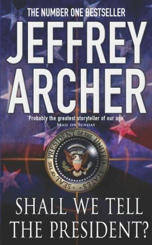 32 best jeffrey archer books images on pinterest jeffrey archer shall we tell the president by jeffrey archer our price save rs buy shall we tell the president online free home delivery fandeluxe Gallery