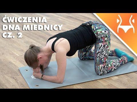Ćwiczenia na mięśnie dna miednicy, cz. 2 - YouTube