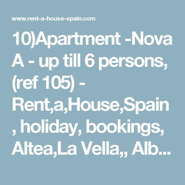10)Apartment -Nova A - up till 6 persons, (ref 105) - Rent,a,House,Spain, holiday, bookings, Altea,La Vella,, Albir, Calp(e), Moraira, Javea, Benidorm, Alfaz del Pi, La Nucia, Alicante, Valencia.
