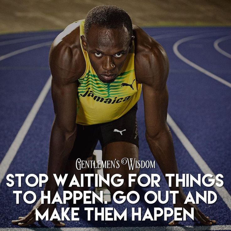 """Stop wait for things to happen. Go out and make it happen"" - Usain Bolt…"