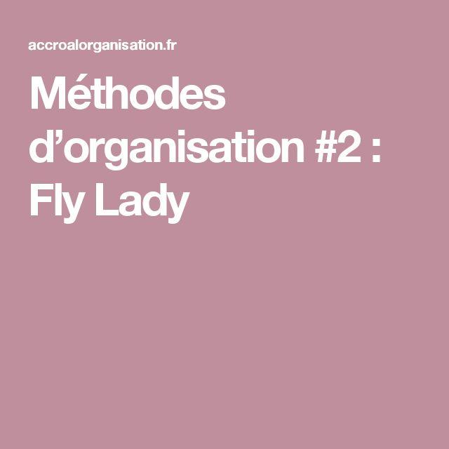 Méthodes d'organisation #2 : Fly Lady