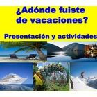 This product is utilized to have students speak and write about vacations in the preterite tense.  This is an interactive presentation with various...
