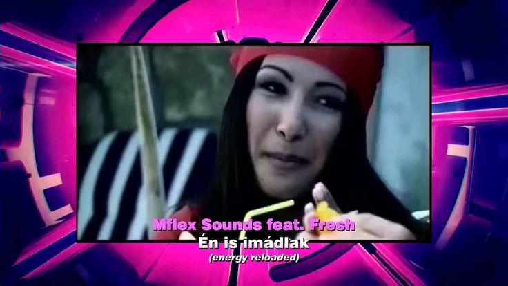 Mflex feat  Fresh   Én is imádlak Italo Disco   YouTube