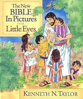 awesome The New Bible in Pictures for Little Eyes by Kenneth Taylor