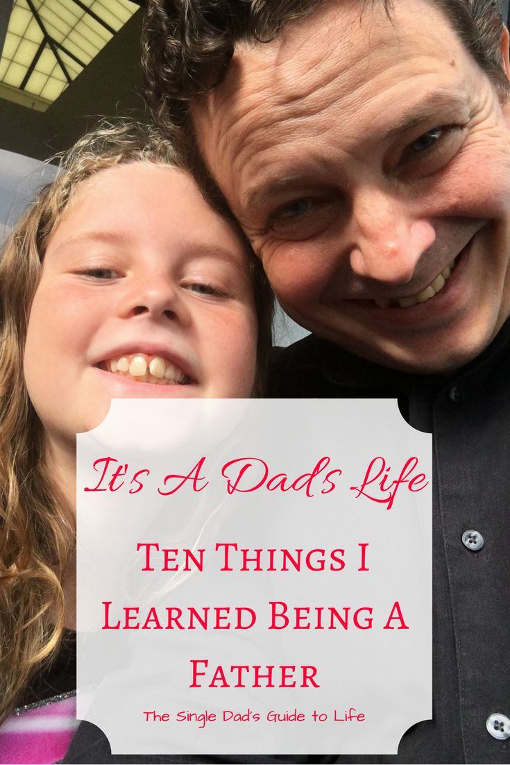 It's a Dad's Life out there. Ok, maybe not a Dad's Life. But there are certainly amazing things to being a dad. Learn about ten lessons I learned here.