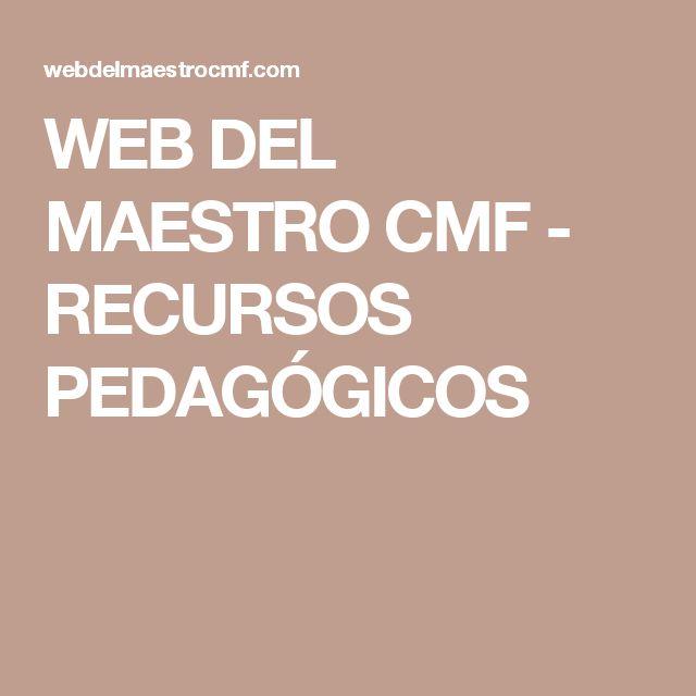 WEB DEL MAESTRO CMF - RECURSOS PEDAGÓGICOS