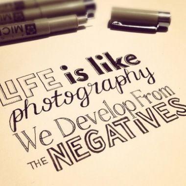 la vita è come una fotografia, si sviluppa a partire da un negativo